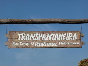 Weltreise Etappe Südamerika - Schild Transpantaneira